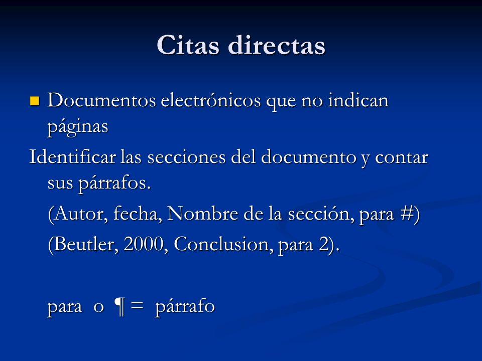 Citas directas Documentos electrónicos que no indican páginas