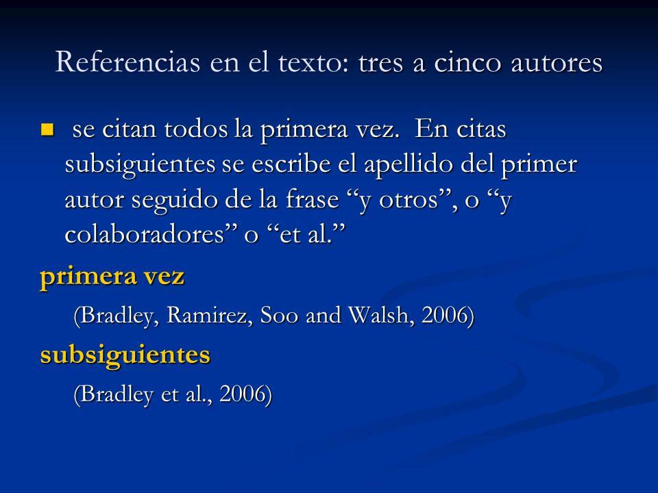 Referencias en el texto: tres a cinco autores
