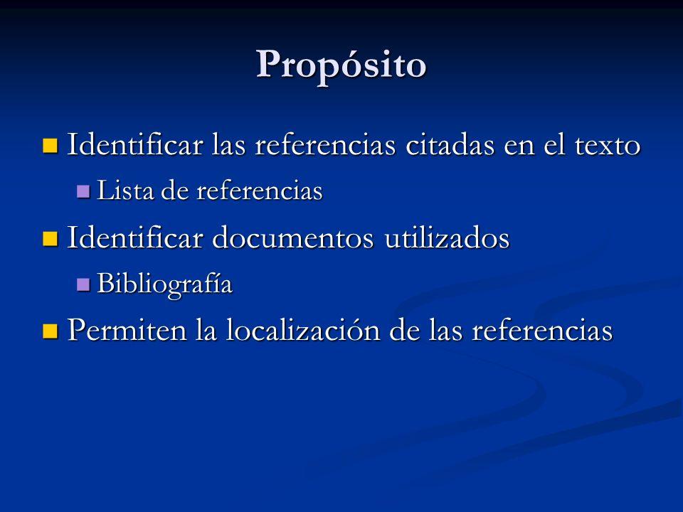 Propósito Identificar las referencias citadas en el texto