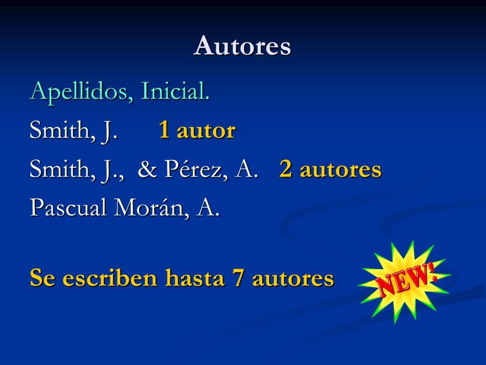 Autores Apellidos, Inicial. Smith, J. 1 autor