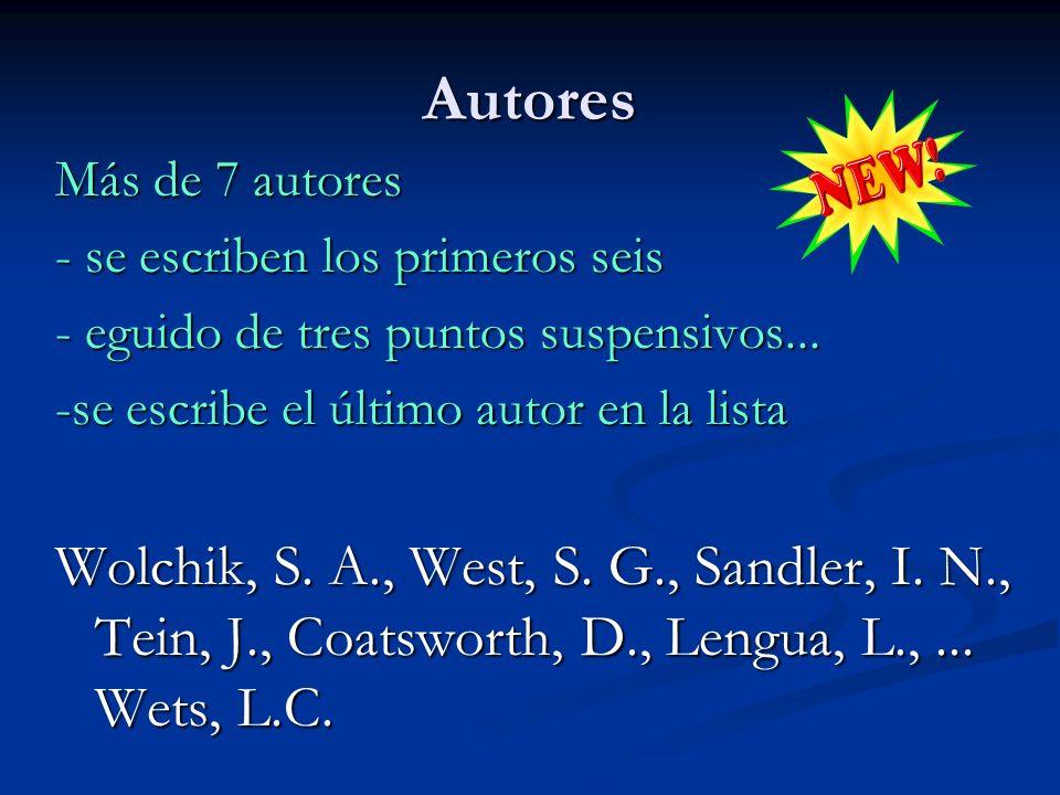Autores Más de 7 autores. - se escriben los primeros seis. - eguido de tres puntos suspensivos...