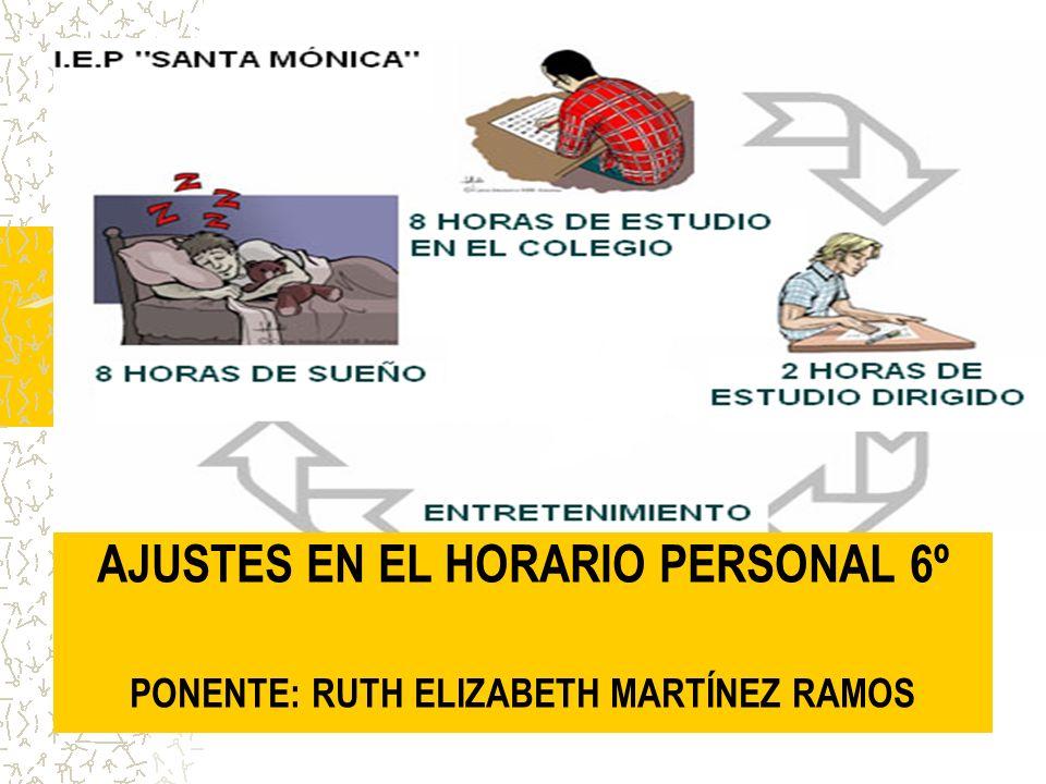 AJUSTES EN EL HORARIO PERSONAL 6º