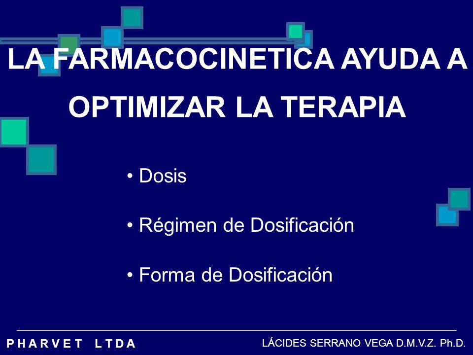 LA FARMACOCINETICA AYUDA A OPTIMIZAR LA TERAPIA