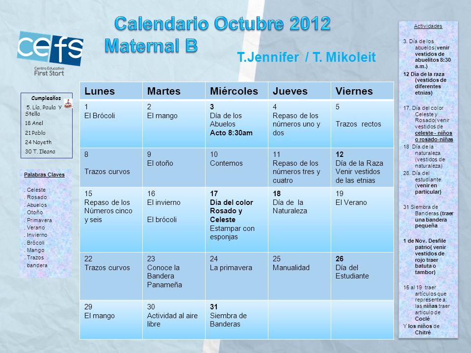 Calendario Octubre 2012 Maternal B T.Jennifer / T. Mikoleit Lunes