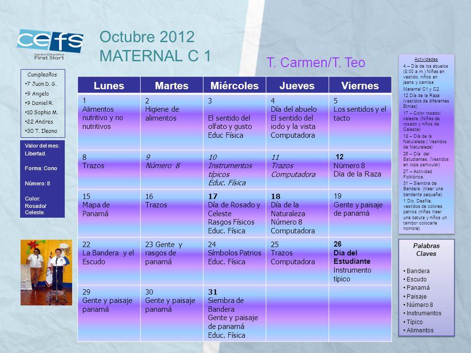 Octubre 2012 MATERNAL C 1 T. Carmen/T. Teo Lunes Martes Miércoles