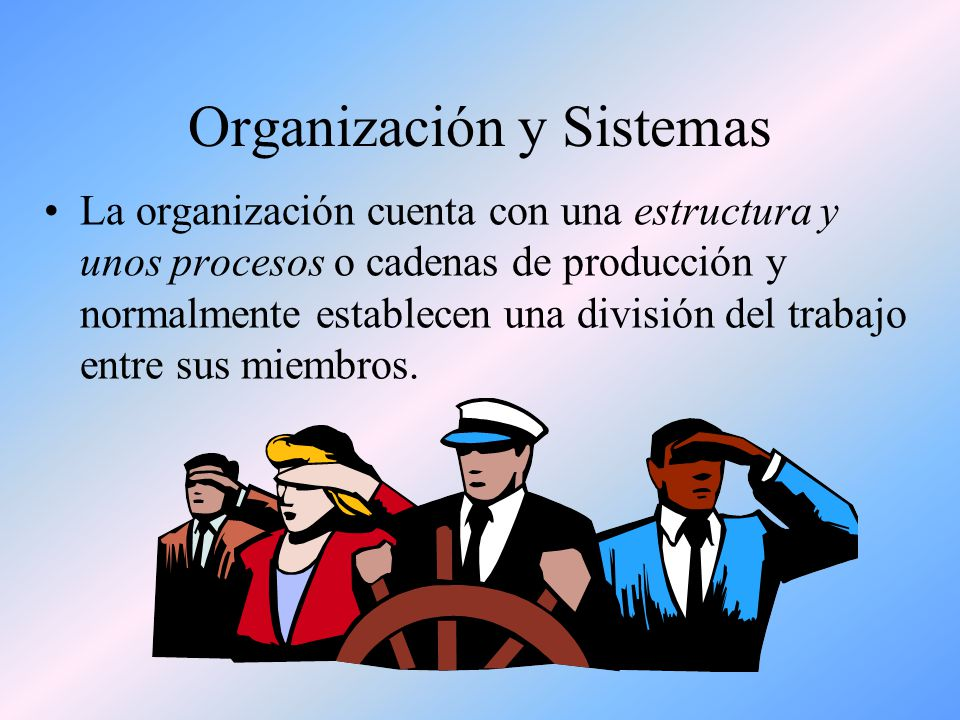 Organización y Sistemas