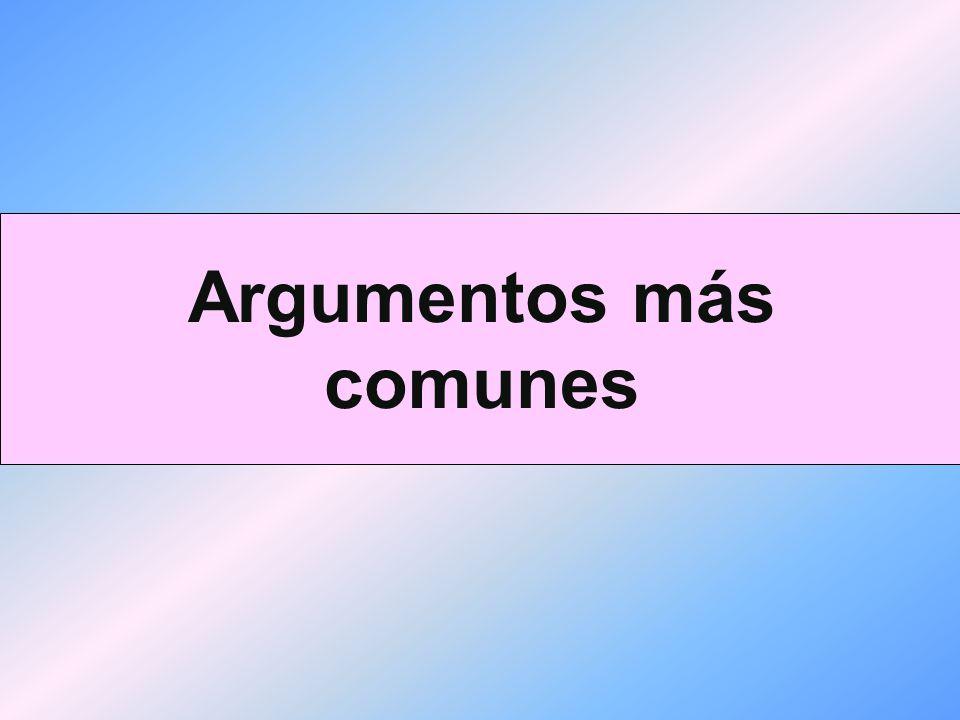 Argumentos más comunes