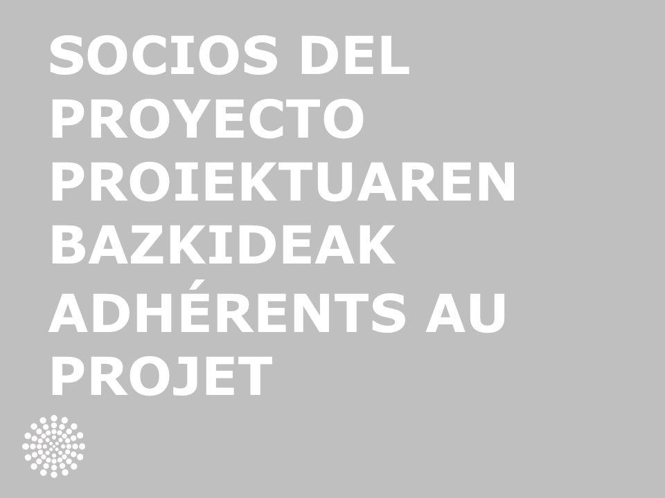 SOCIOS DEL PROYECTO PROIEKTUAREN BAZKIDEAK