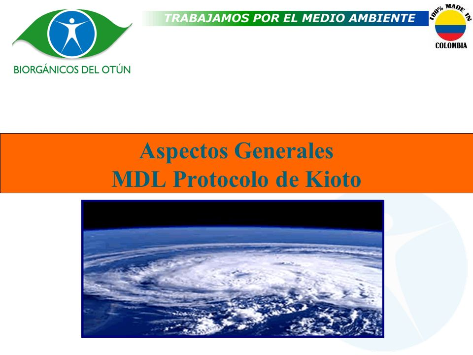 Aspectos Generales MDL Protocolo de Kioto