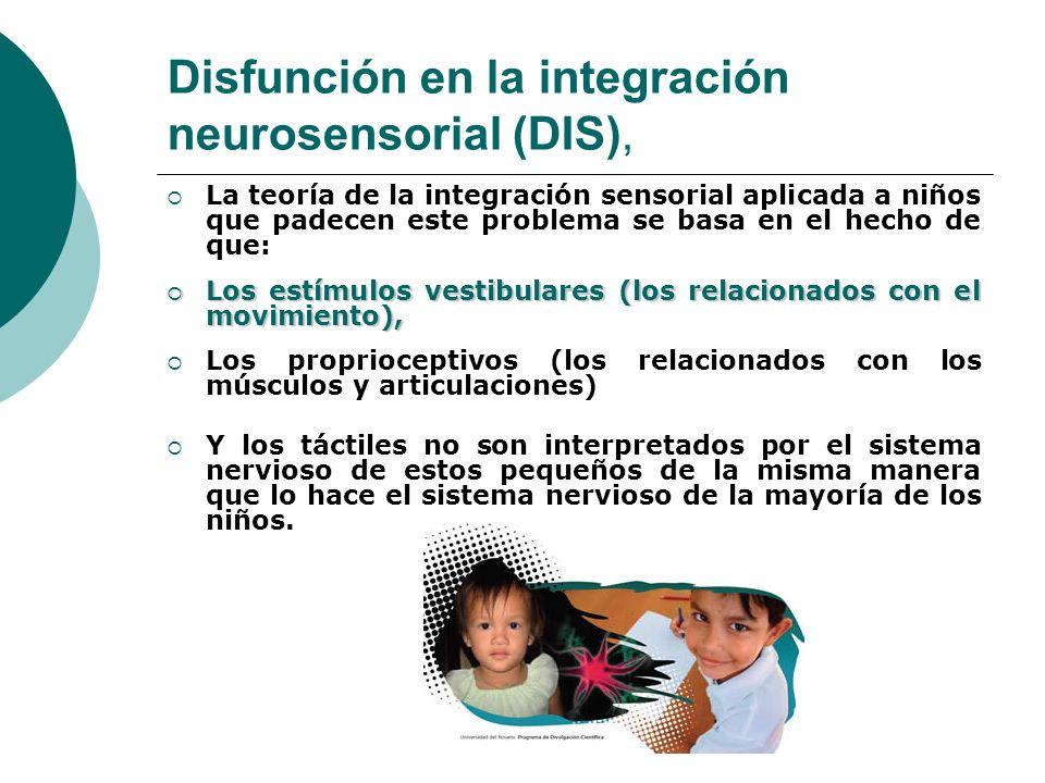 Disfunción en la integración neurosensorial (DIS),