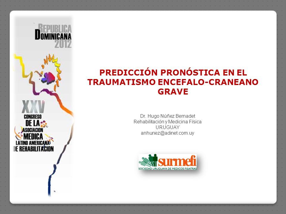 PREDICCIÓN PRONÓSTICA EN EL TRAUMATISMO ENCEFALO-CRANEANO GRAVE