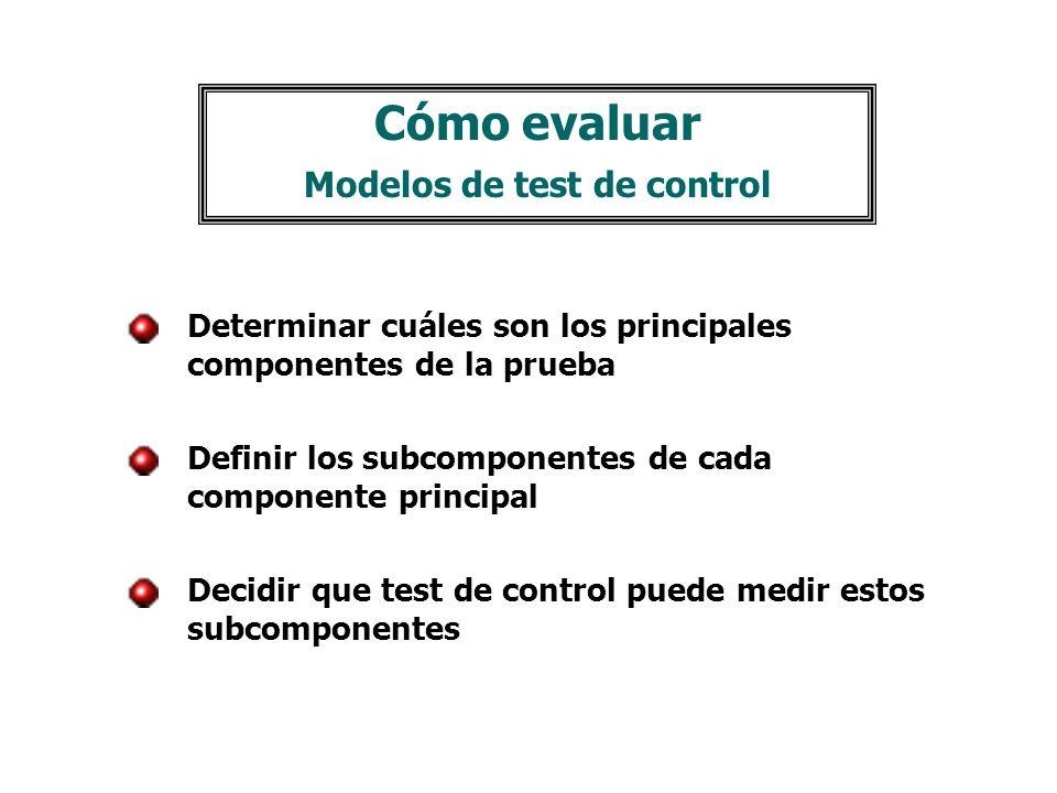 Cómo evaluar Modelos de test de control