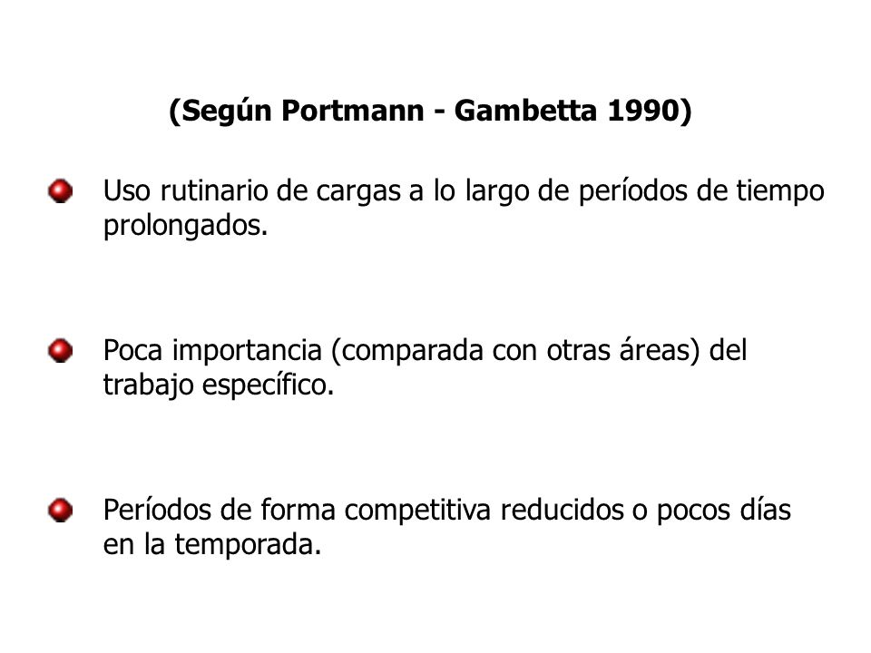 (Según Portmann - Gambetta 1990)