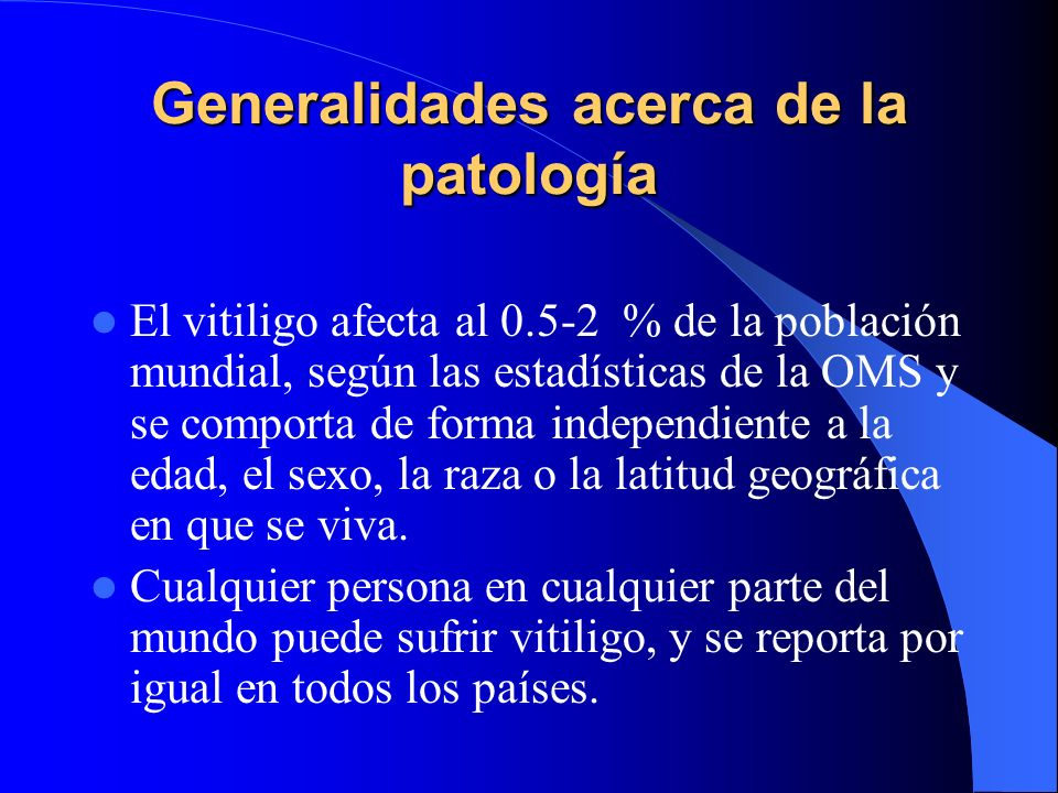 Generalidades acerca de la patología