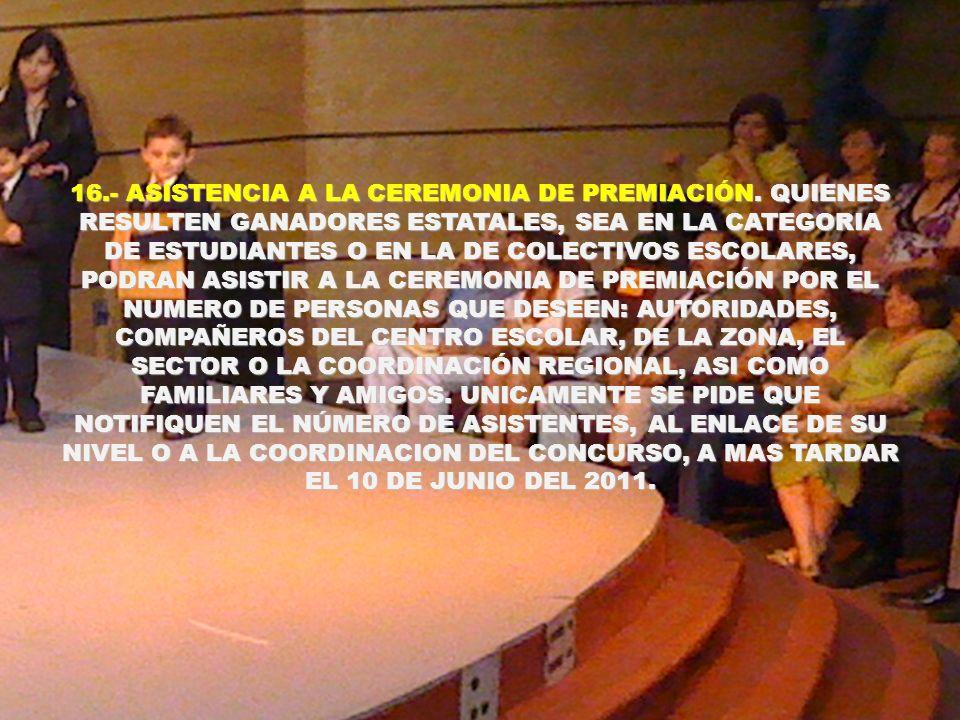 16. - ASISTENCIA A LA CEREMONIA DE PREMIACIÓN