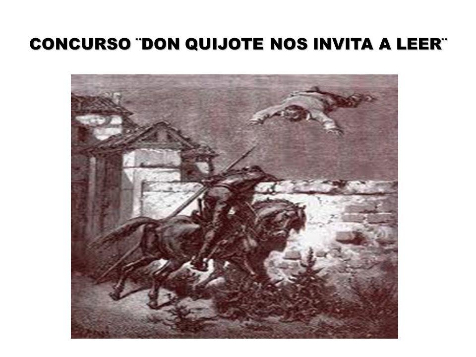CONCURSO ¨DON QUIJOTE NOS INVITA A LEER¨