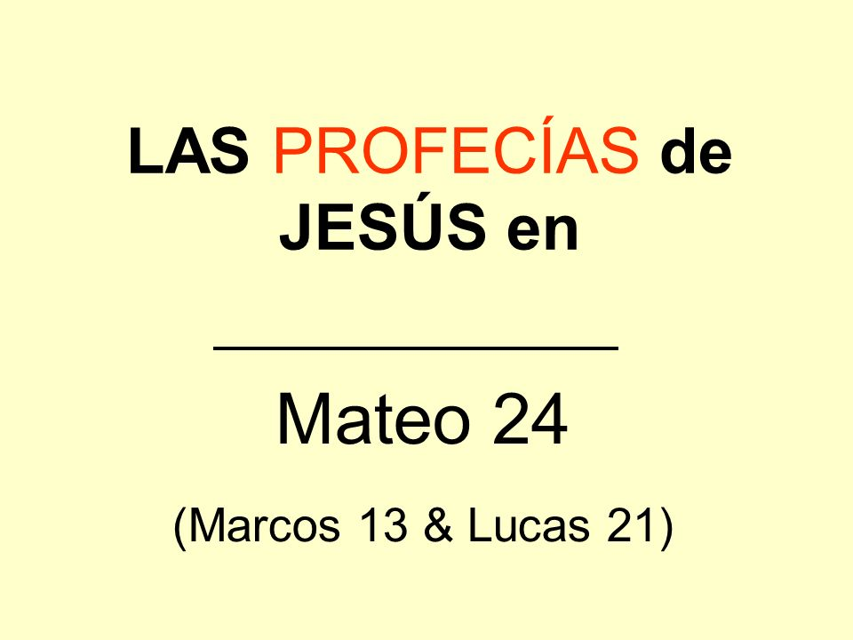 LAS PROFECÍAS de JESÚS en