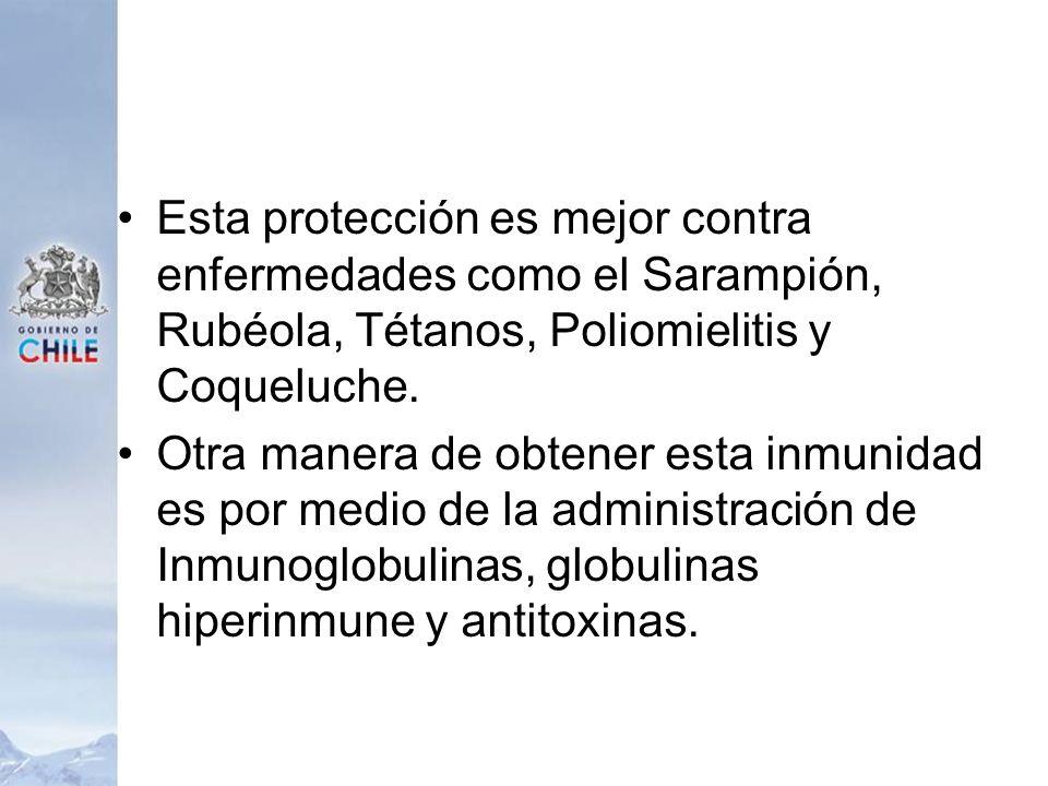 Esta protección es mejor contra enfermedades como el Sarampión, Rubéola, Tétanos, Poliomielitis y Coqueluche.