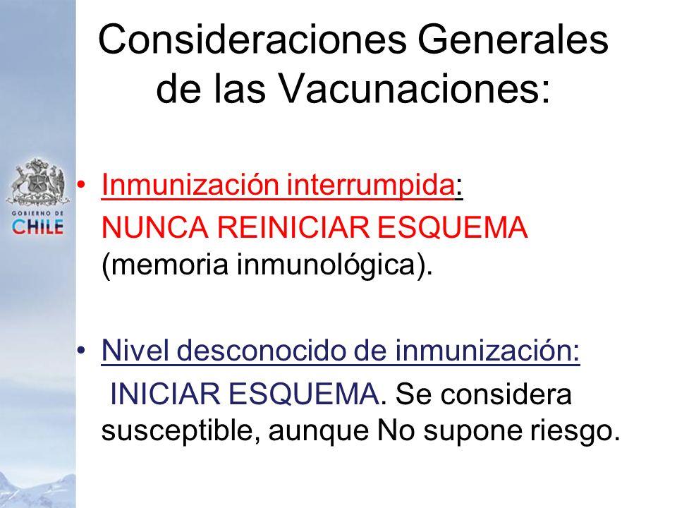 Consideraciones Generales de las Vacunaciones:
