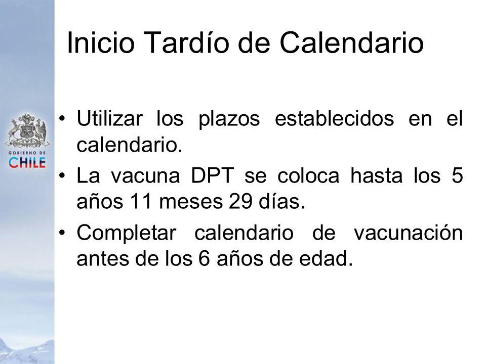 Inicio Tardío de Calendario