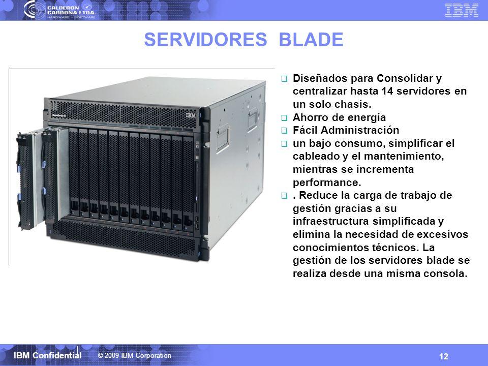 SERVIDORES BLADE Diseñados para Consolidar y centralizar hasta 14 servidores en un solo chasis. Ahorro de energía.