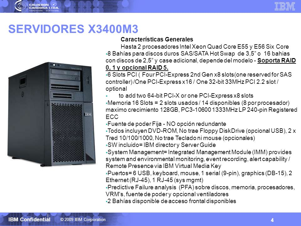 SERVIDORES X3400M3 Características Generales