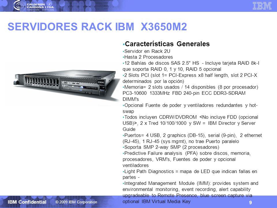 SERVIDORES RACK IBM X3650M2 Características Generales