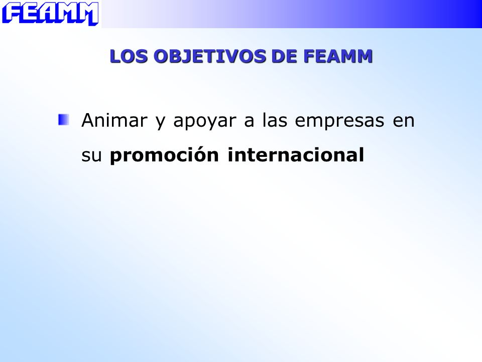 Animar y apoyar a las empresas en su promoción internacional