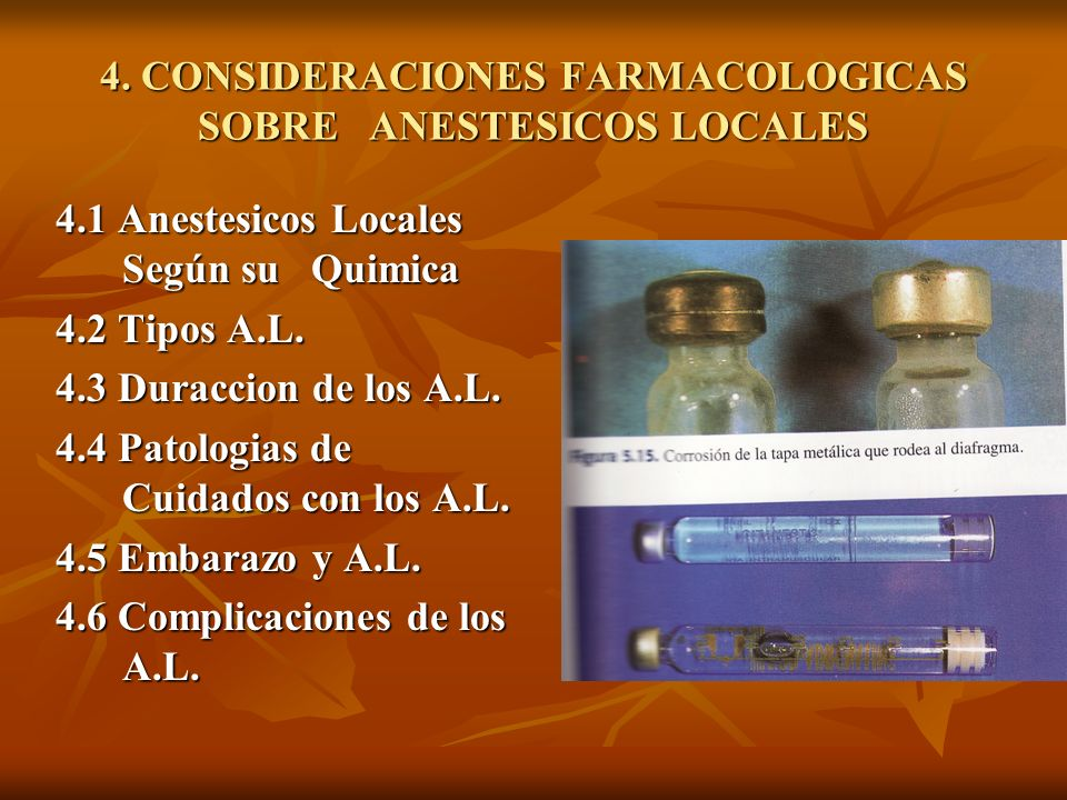 4. CONSIDERACIONES FARMACOLOGICAS SOBRE ANESTESICOS LOCALES