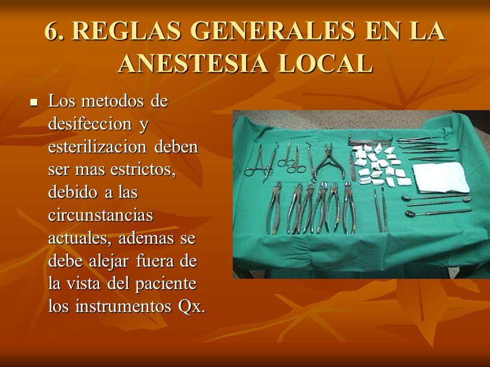 6. REGLAS GENERALES EN LA ANESTESIA LOCAL