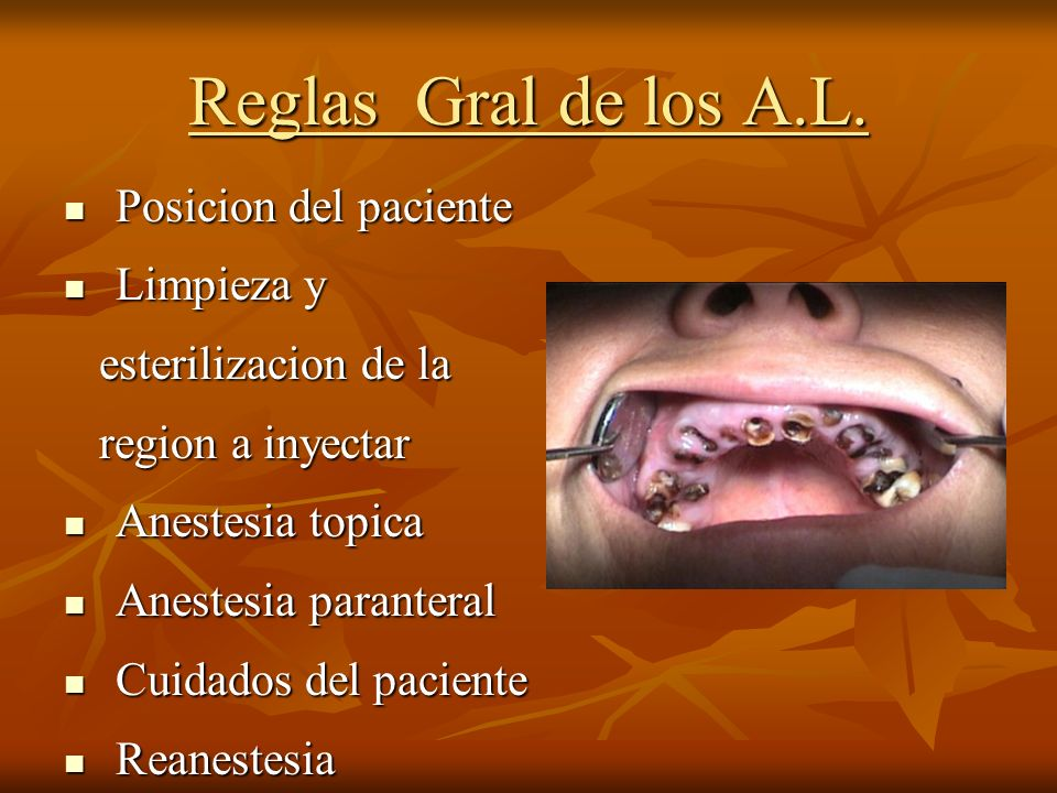 Reglas Gral de los A.L. Posicion del paciente Limpieza y