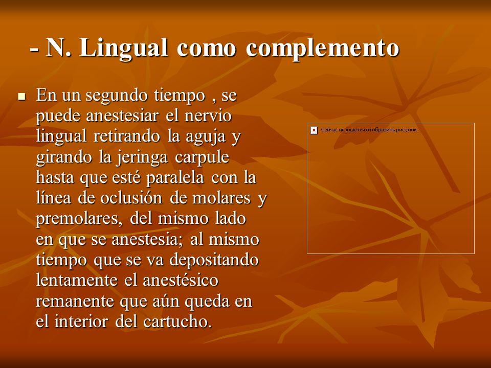 - N. Lingual como complemento
