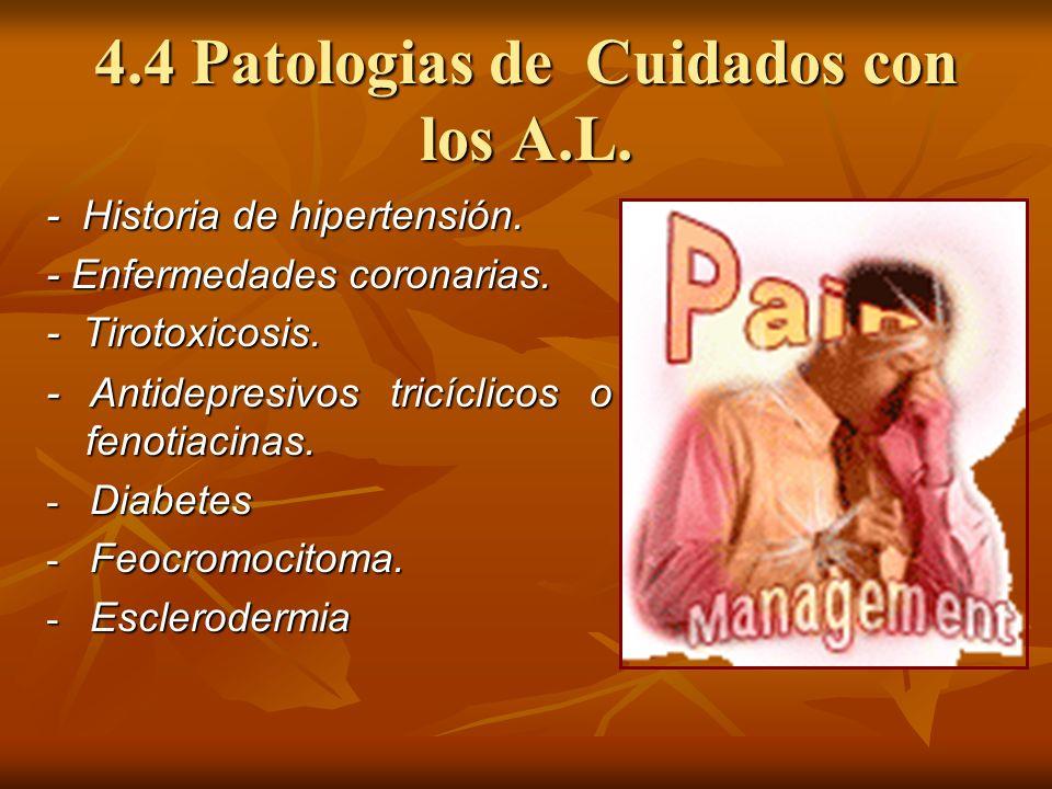4.4 Patologias de Cuidados con los A.L.