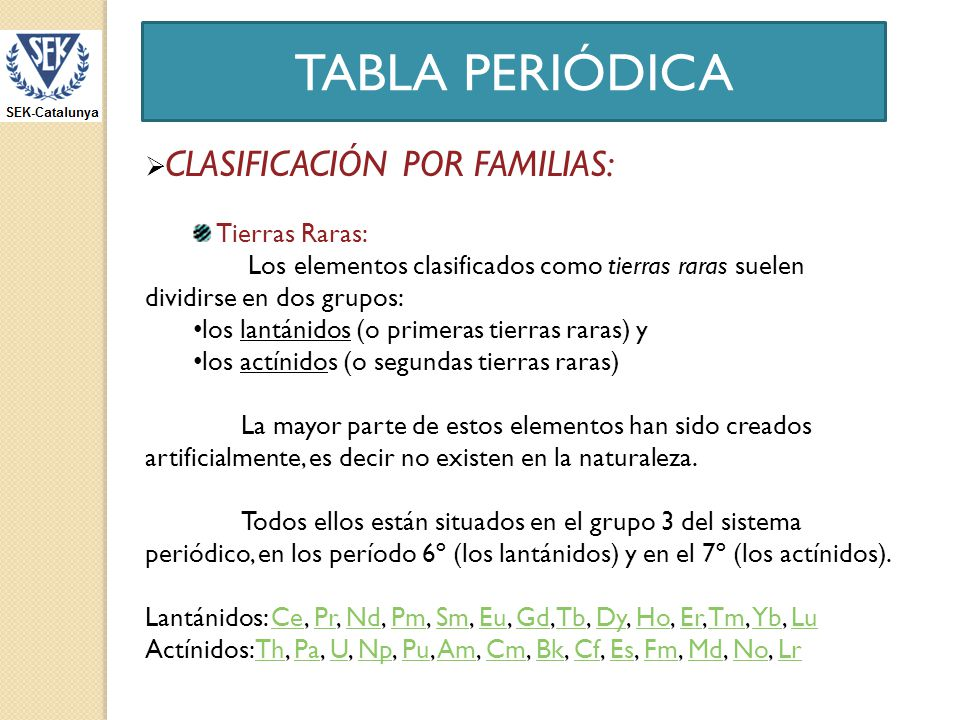 TABLA PERIÓDICA CLASIFICACIÓN POR FAMILIAS: Tierras Raras: