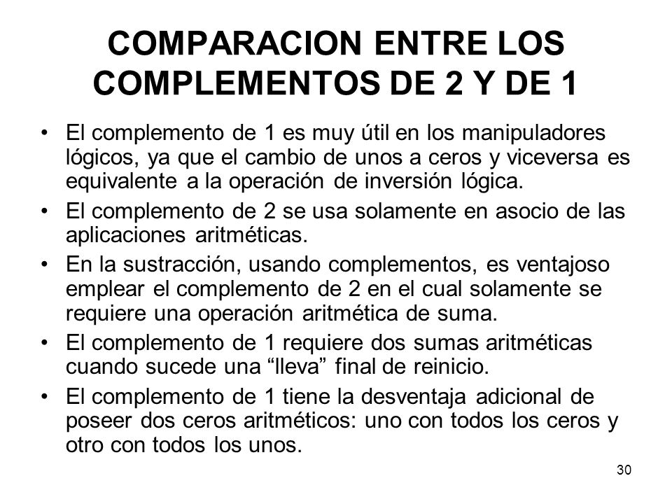 COMPARACION ENTRE LOS COMPLEMENTOS DE 2 Y DE 1
