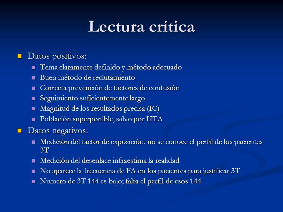 Lectura crítica Datos positivos: Datos negativos:
