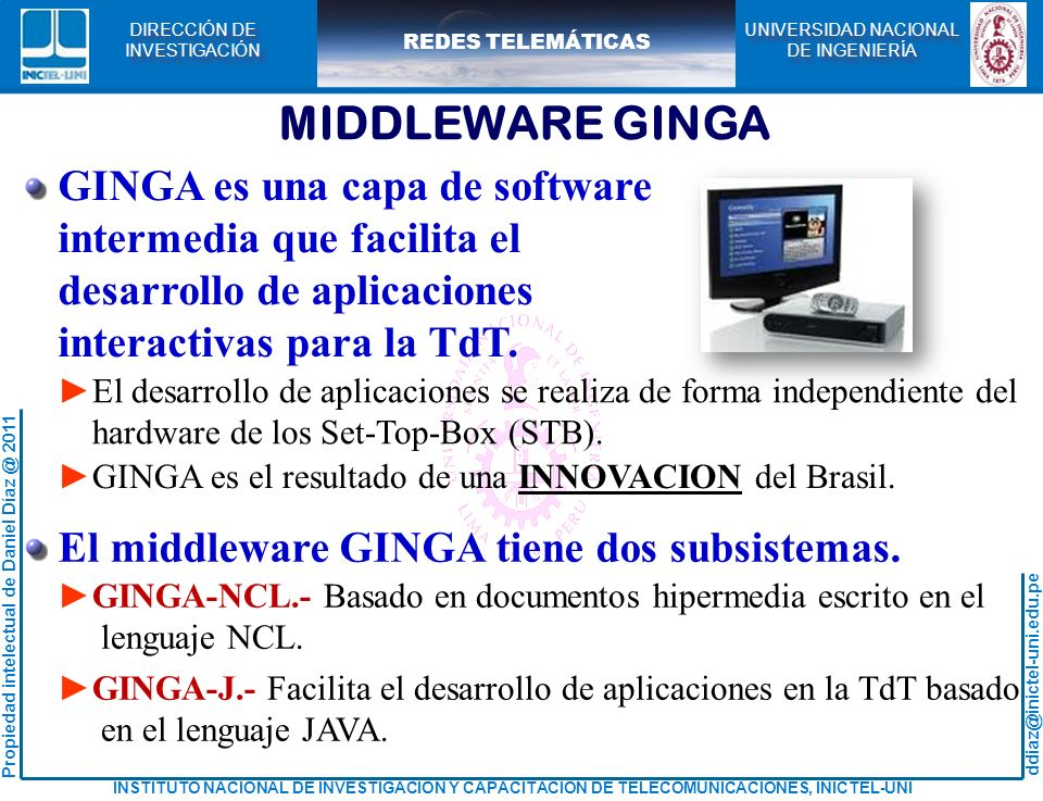 MIDDLEWARE GINGA GINGA es una capa de software