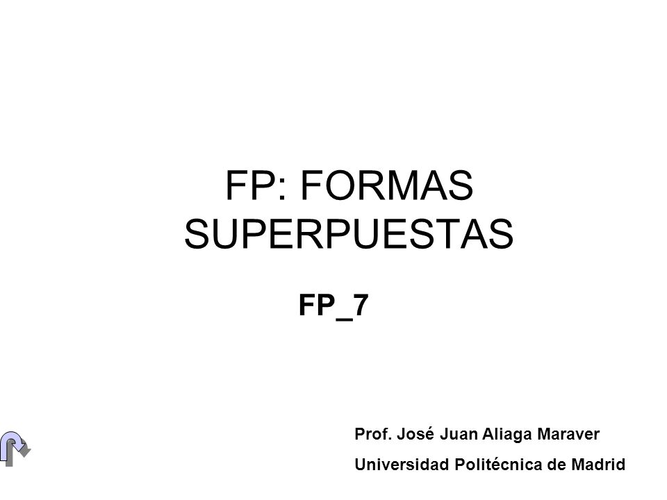 FP: FORMAS SUPERPUESTAS