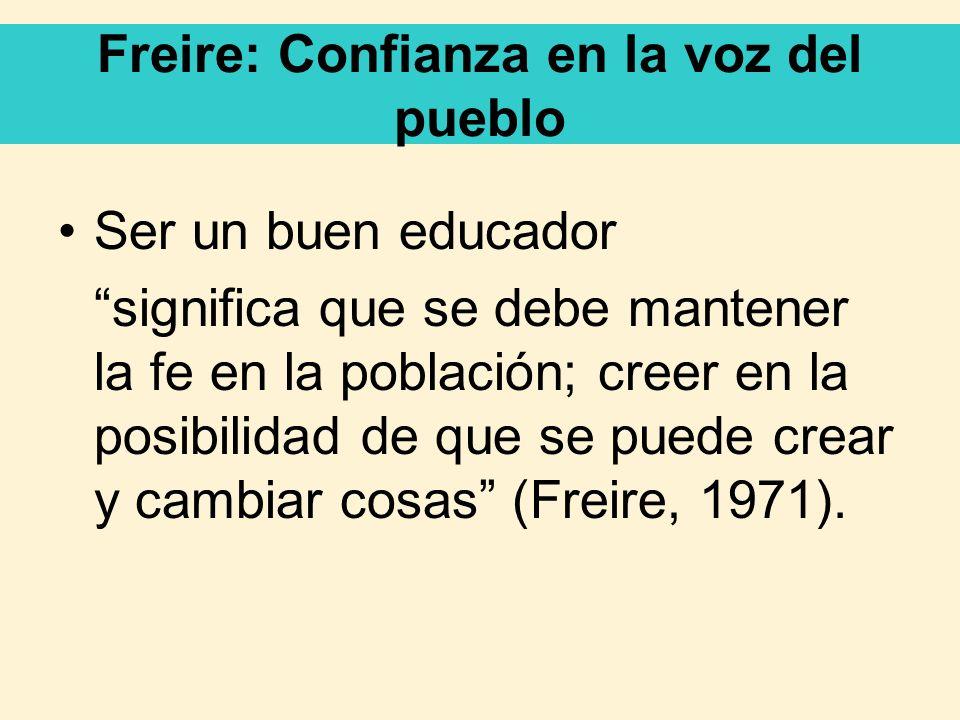 Freire: Confianza en la voz del pueblo