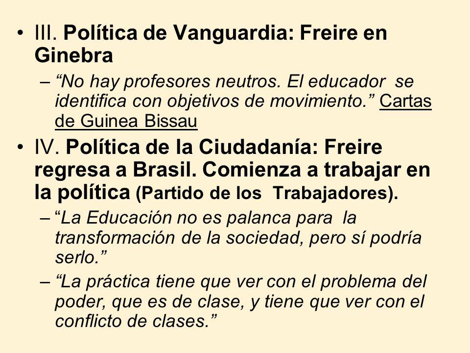III. Política de Vanguardia: Freire en Ginebra