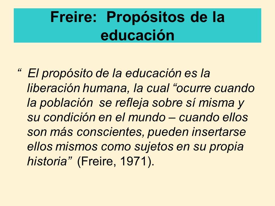 Freire: Propósitos de la educación