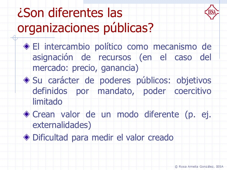 ¿Son diferentes las organizaciones públicas