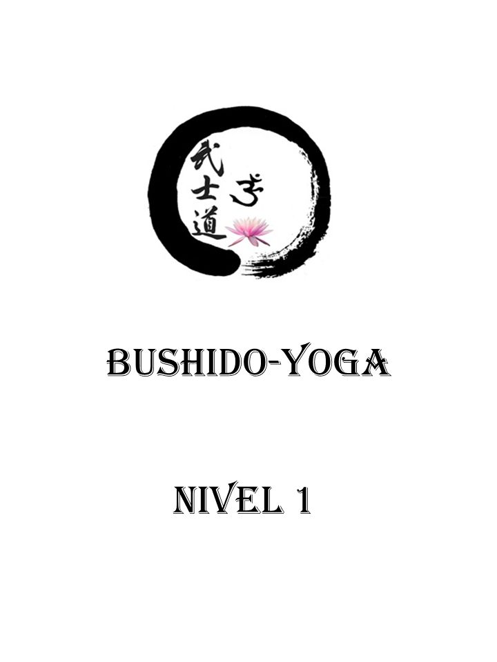 BUSHIDO-YOGA NIVEL 1