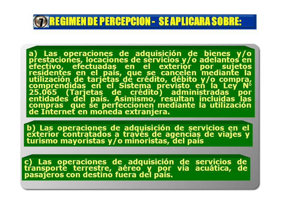 REGIMEN DE PERCEPCION - SE APLICARA SOBRE: