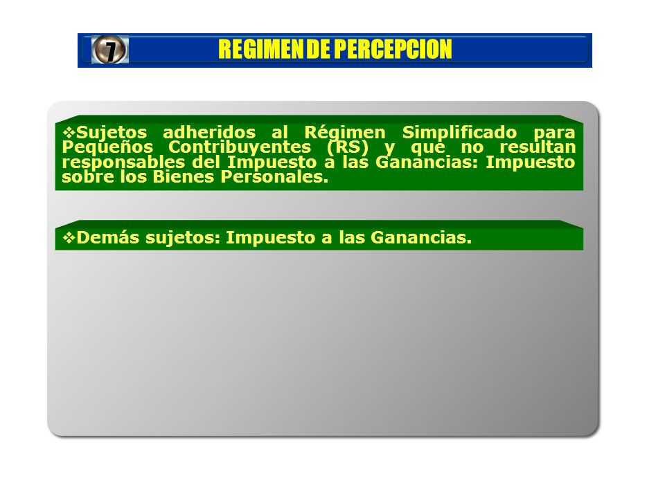 REGIMEN DE PERCEPCION7.