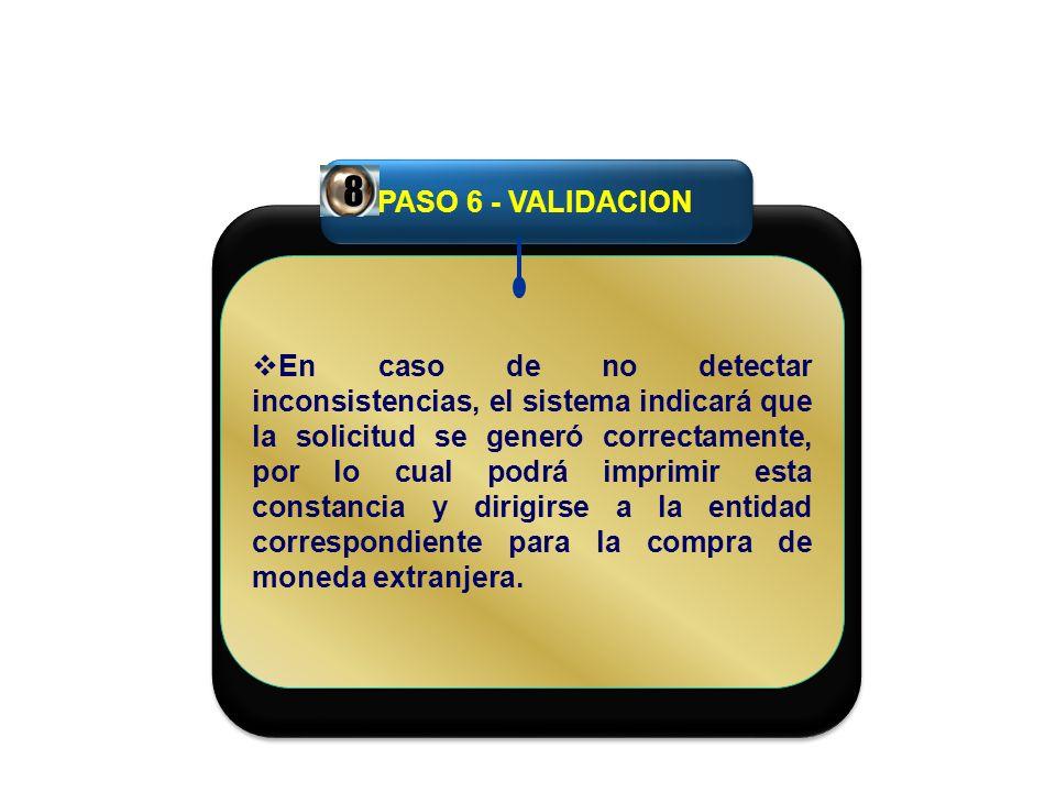 PASO 6 - VALIDACION 8.