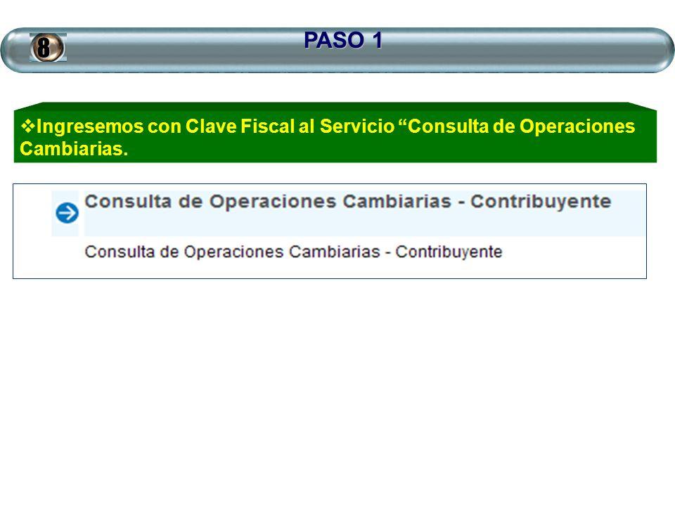 PASO 1 8 Ingresemos con Clave Fiscal al Servicio Consulta de Operaciones Cambiarias.