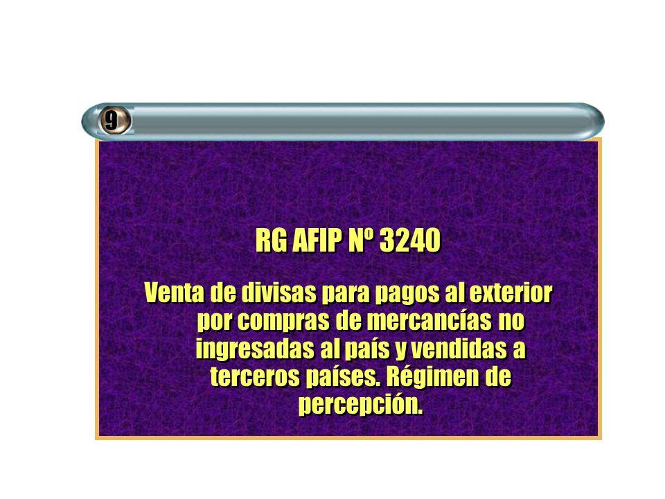 9 RG AFIP Nº 3240.