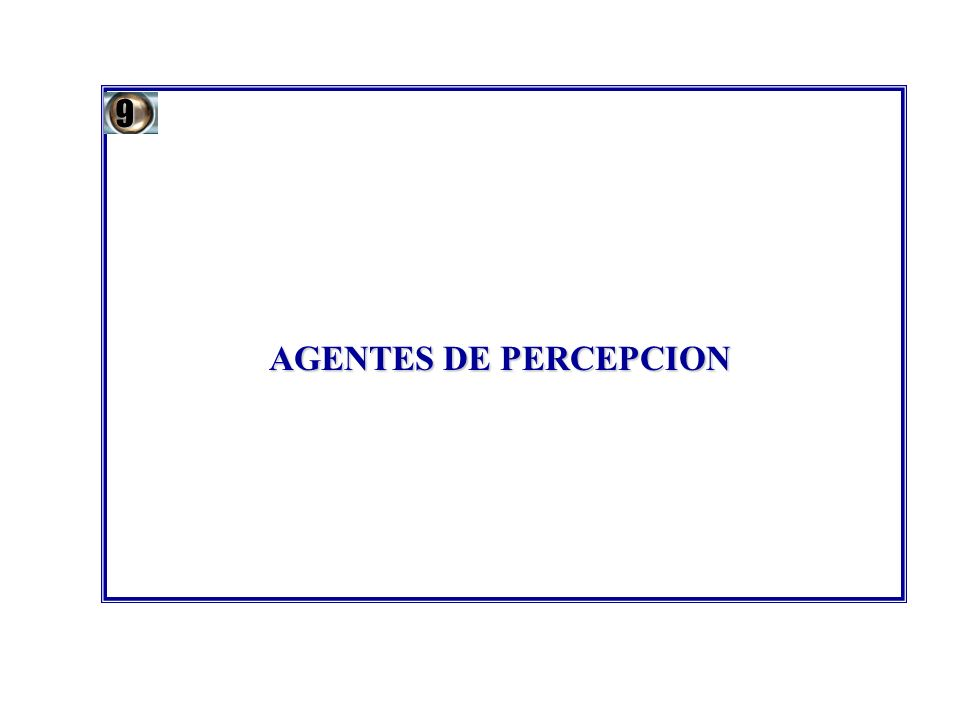 9 AGENTES DE PERCEPCION 80