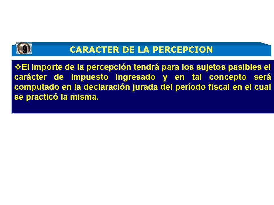CARACTER DE LA PERCEPCION